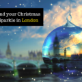 Find your Christmas Sparkle in London